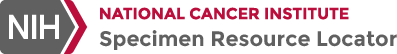 National Cancer Institute - Specimen Resource Locator